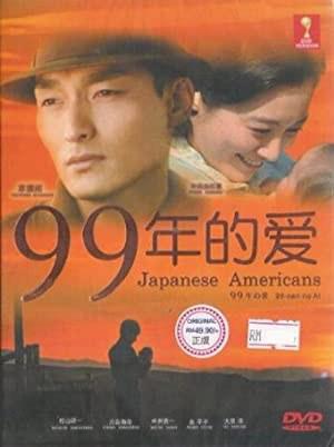 99-nen no ai: Japanese Americans (2010)