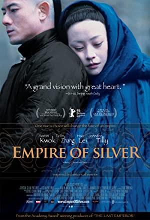 Empire of Silver (2009)