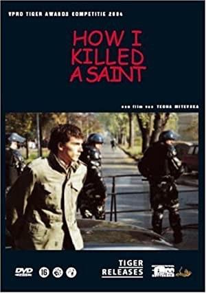 How I Killed a Saint (2004)