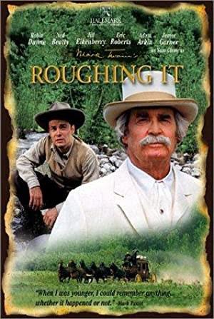 Roughing It (2002)