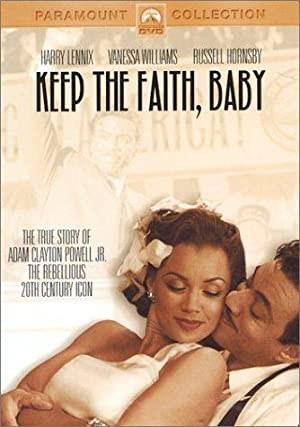 Keep the Faith, Baby (2002)