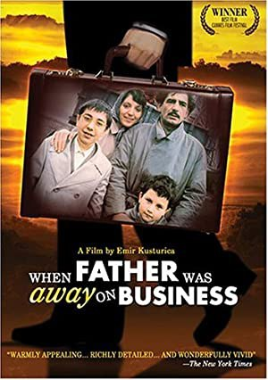 When Father Was Away on Business (1985)