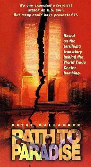 Path to Paradise: The Untold Story of the World Trade Center Bombing (1997)
