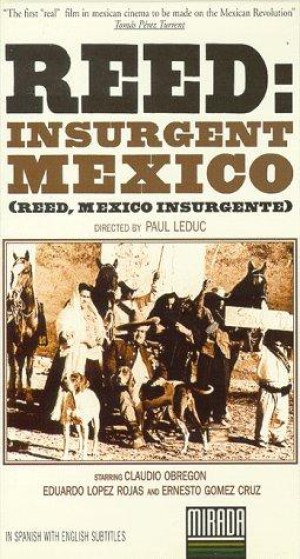 Reed: Insurgent Mexico (1972)
