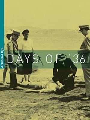 Days of 36 (1972)