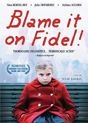 Blame It on Fidel! (2006)