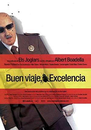 ¡Buen Viaje, Excelencia! (2003)