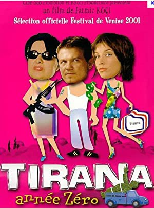 Tirana Year Zero (2001)