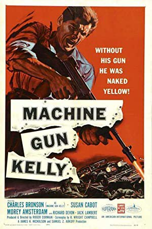 Machine Gun Kelly (1958)