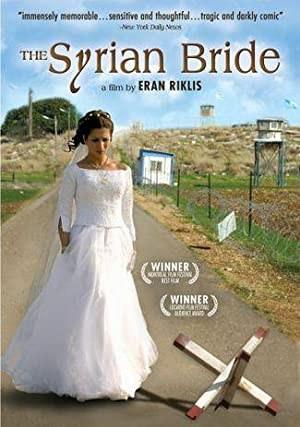 Syrian Bride (2004)