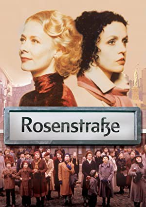 Rosenstrasse (2003)