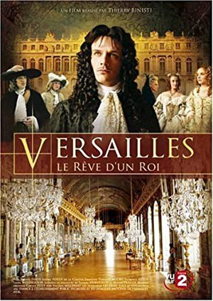 Versailles: The Dream of a King (2008)