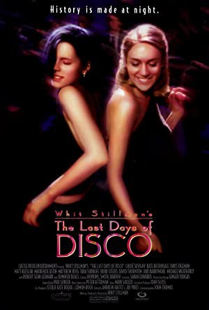The Last Days of Disco (1998)