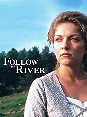 Follow the River (1995)