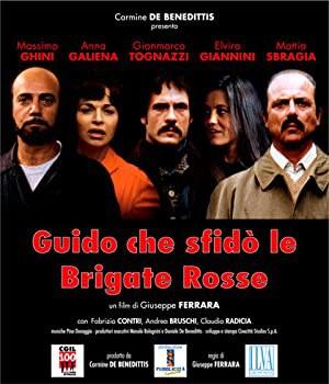 Guido che sfido le Brigate Rosse (2007)
