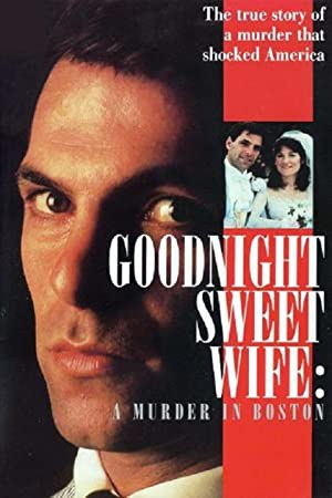 Goodnight, Sweet Wife: A Murder in Boston (1990)