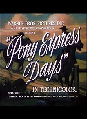 Pony Express Days (1940)