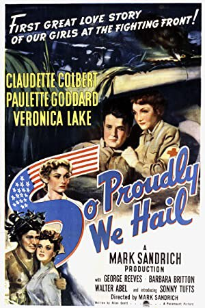 So Proudly we Hail (1943)