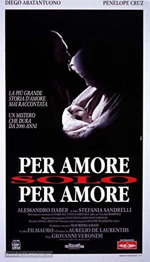 Per amore, solo per amore (1993)