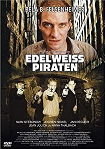 Edelweiss Pirates (2004)