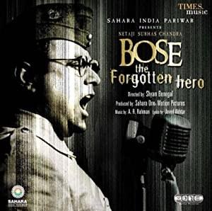 Netaji Subhas Chandra Bose: The Forgotten Hero (2005)