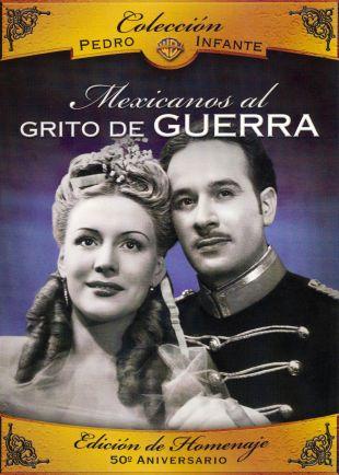 Mexicanos, al grito de guerra (1943)